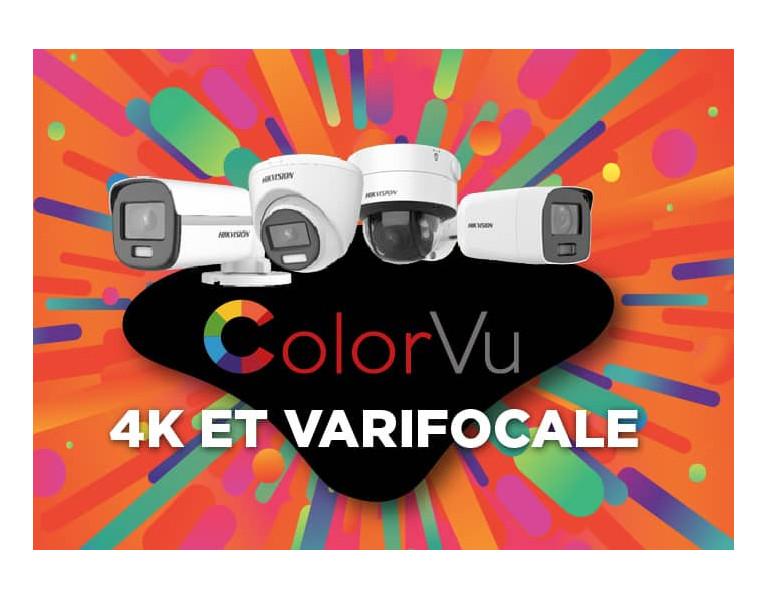 Technologie ColorVu en 4K et en varifocale